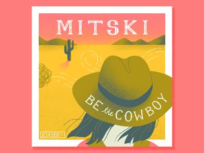 [10x18] No. 1: Mitski - Be The Cowboy