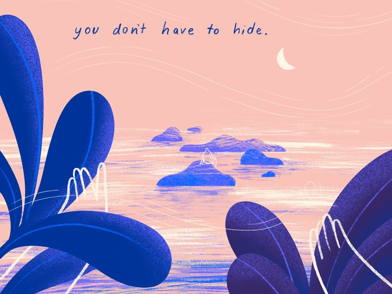 you don't have to hide illustration design procreate art self love procreate motivational illustration mindfulness mindful peaceful editorial conceptual art calm