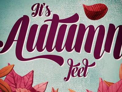 Autumn feel autumn awesome cmawesomeautumn contest creativemarket design fancy font leaves texture vintage watercolor