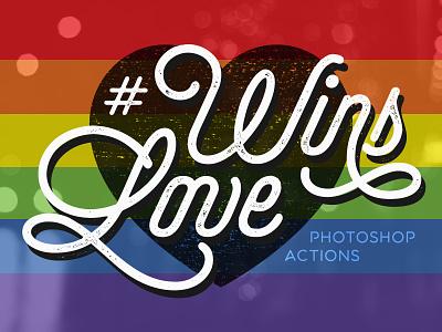 Love Wins | Photoshop Actions rainbow photoshop actions photoshop action photoshop lovewins love wins love flag filter atn actions action