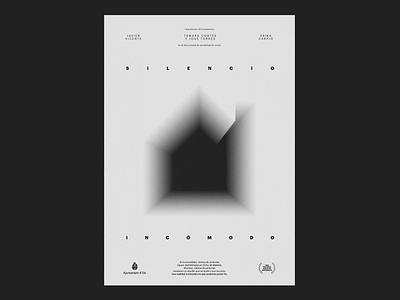 Silencio Incómodo — Poster cartel poster house casa charity ong elx elche agencia yerno noise void