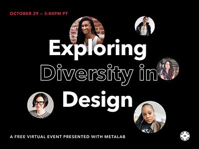 Event — Exploring Diversity In Design allyship design event inclusive branding design inclusiveness diversity
