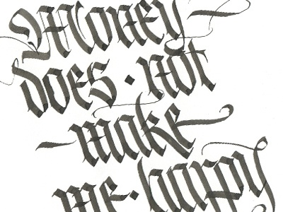 Daily Quote, two calligraphy lettering gothic inspiration parallel pen quillcraft design type latin practice sagmeister quote