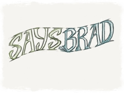 Says Brad saysbrad logo lettering madewithpaper