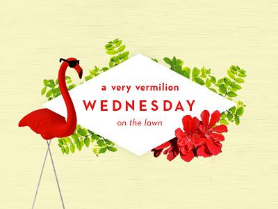 Vermilion Wednesdays geranium logo flamingo happy hour invitation invite