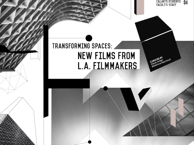 Transforming Spaces: New Films from L.A. los angeles calarts redcat poster silkscreen screen print