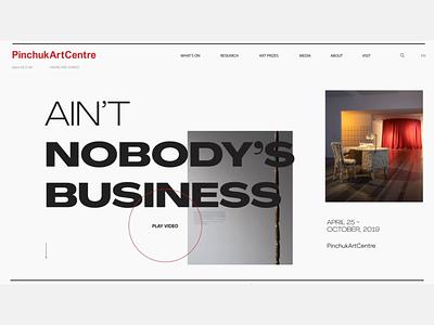 Ain't nobody's business desktop design video animation contemporary gallery art concept webdesign pinchukartcentre