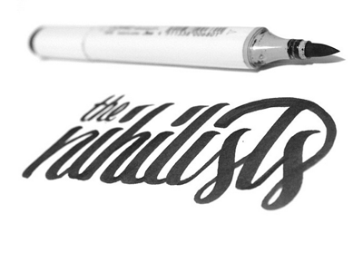 The Nihlists nihilism dude lebowski type typography lettering handlettering brush pen