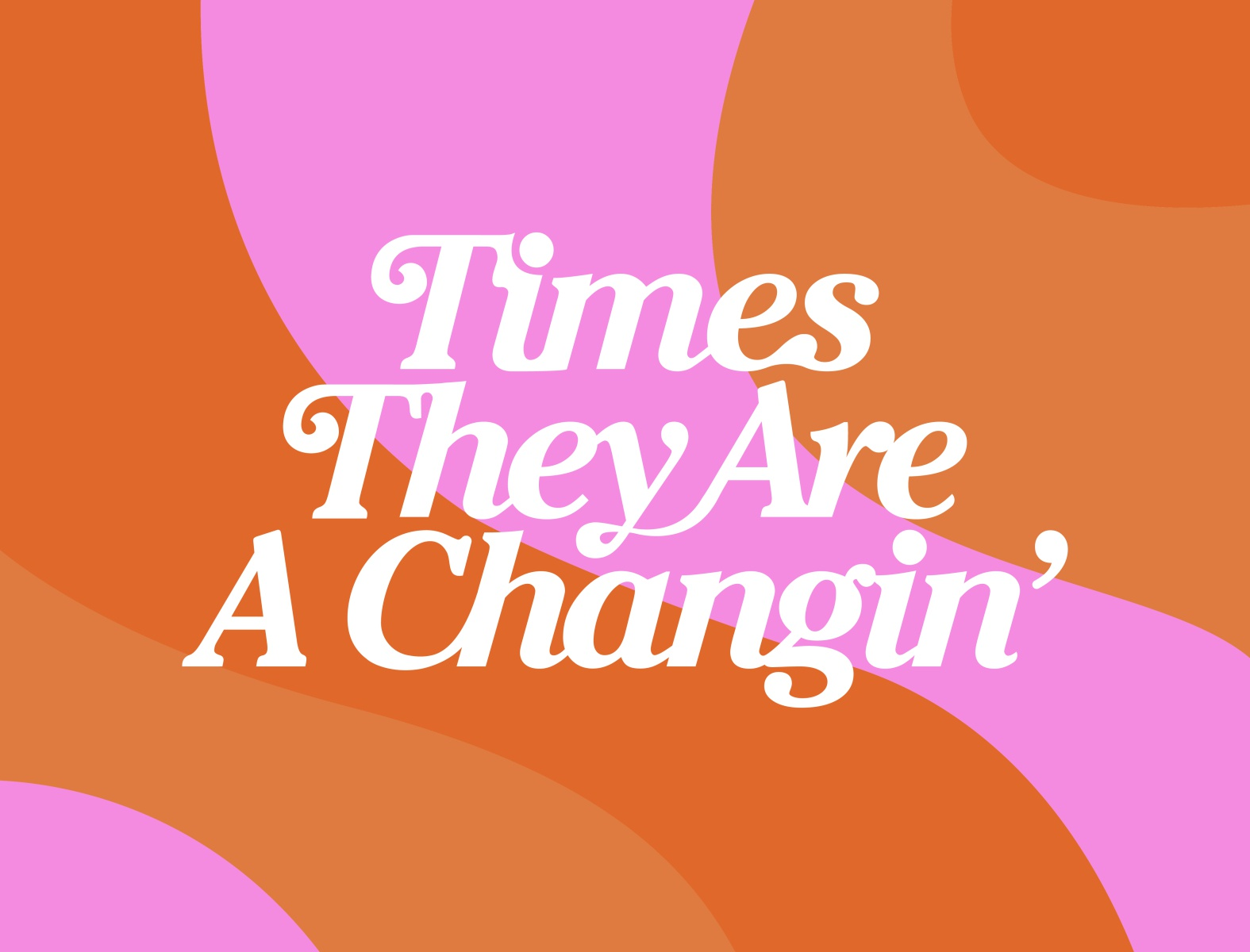 Times They Are A Changin' by Brittany Theophilus on Dribbble