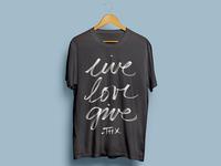 Live Love Give Shirt Design