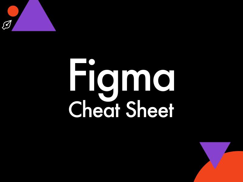 Figma Cheat Sheet shortcuts vector figma icons freeble cheat sheet