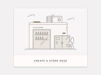 Store Creation button ui clean muted line art illustration