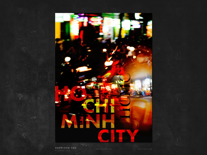 HO CHI MINH CITY - Poster Design & Long Exposure Photography