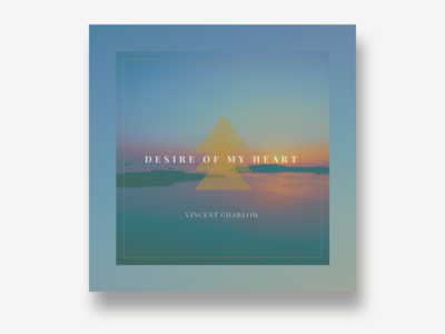Desire of My Heart Single (Unused)
