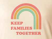 Families belong together vintage rainbow design sprint screen print tshirt fund raise
