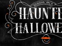 Wishing you a Haunted Halloween