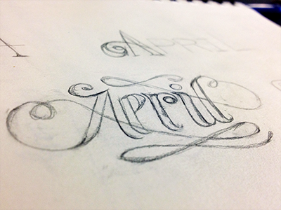 April lettering sketch by colleen tracey dribbble april01 colleentracey altavistaventures Choice Image