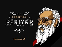 """""""Thanthai"""" Periyaar"""