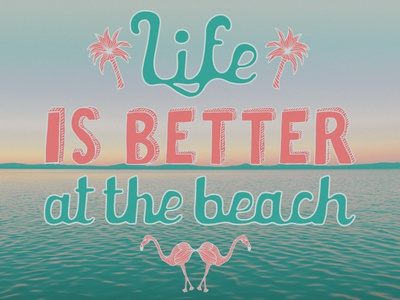 Life is better at the beach print illustration society6 summer beach