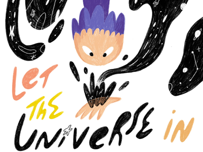Let the universe in illustration texture pencil shading flow wavy hand lettering comic kidlitart character design bright colorful