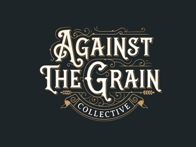 Against The Grain beer wine victorian lettering hand lettering vintagelogo customtype vintage label type typography branding graphic design logo