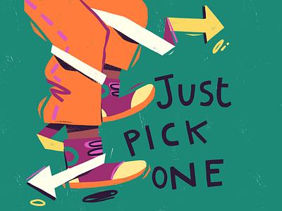 Just Pick One indecision handlettering magazine illustration illustration digital art photoshop editorial illustration editorial