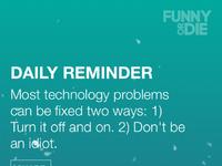 Funny or die   daily reminder