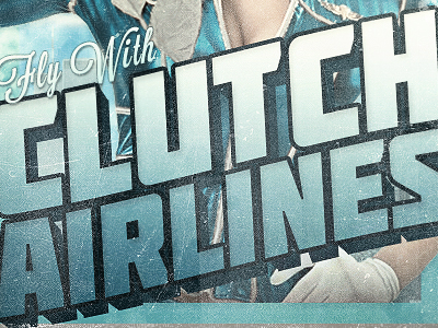 Fly With Clutch Airlines photoshop manipulation typography airlines flight fly blue vintage retro photography illustrator air photo flying stewardess