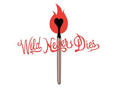 Wild Never Dies
