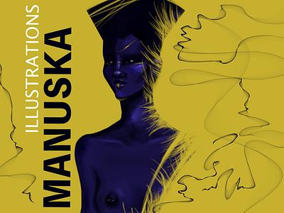 Manuska - Own Brand advertising illustration art digital artist storytelling visual content empowerment feminism woman editorial art editorial fashion beauty liquidmotion graphicdesign illustration