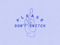 Don't Snitch blueprint fingers crossed hands illustration