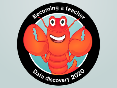 Becoming a teacher - Mission patch for data discovery 2020 sticker patch illustration lobster