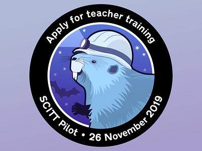 Apply for teacher training - Mission patch for the SCITT Pilot beaver sticker patch illustration