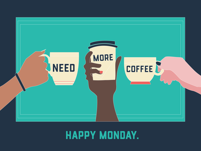 Monday, Monday – Need More Coffee skin tone coffee time squad coffee to go relatable women empowerment white outline mondays fun vector illustration vector playful colorful women coffee cup coffee illustration digital illustration design illustration