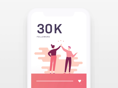 30k Followers on Dribbble! ui vector mobile animation illustration happy 10clouds design team design thank you high five dribbble followers 30k celebrating