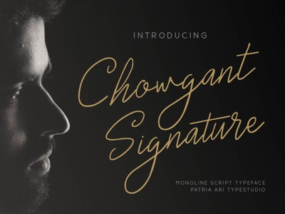 Chowgant Signature elegant monoline signature business font script type typeface handwritten typography branding