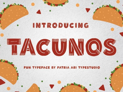 Tacunos kids font fun fonts display fonts bull america mexico tacos taco food fun playful display typeface branding illustration design type font