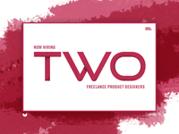 Now Hiring: Two Freelance Product Designers