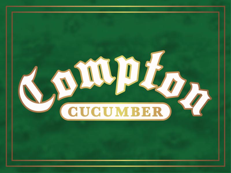 Compton Cucumber Typography typography gold meduza cucumber blackletter compton
