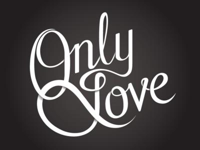 Only Love Logo lettering debut hand lettering in progress script logo