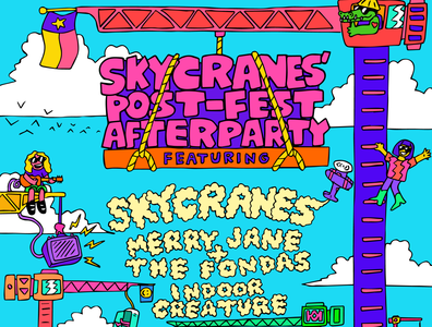 Skycranes post-fest after party