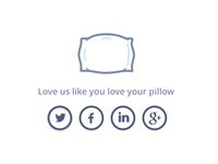 Love us like you love your pillow