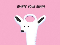 Empty your brain