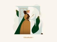 Phenomenal Women - Elizabeth I