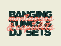 Montagues//DJ Sets