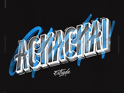 Achachai Chucha lettering challenge lettering lettering art illustrator typography illustration design