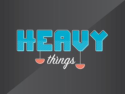Heavy Things phish typography handmade type offset design offset patterns illustrator