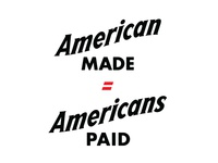 American Made = Americans Paid