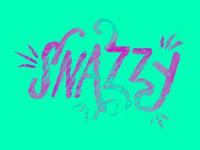 Feelin' Snazzy