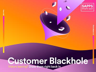 Customer blackhole branding design illustration popup e-comerce customer gift visitor retention app shopify